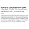 implementing_community_policing_in_chicago_abstract